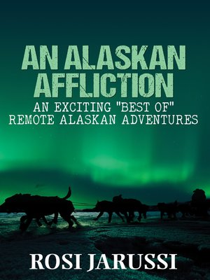 cover image of An Alaskan Affliction