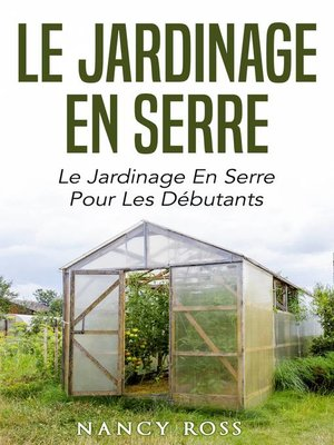 cover image of Le jardinage en serre