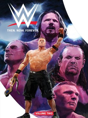 cover image of WWE: Then. Now. Forever. (2018), Volume 2