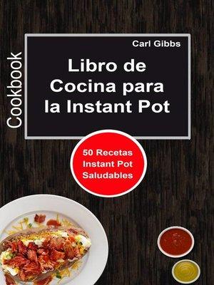 cover image of Libro de Cocina para la Instant Pot