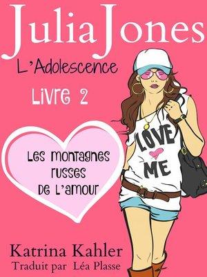 cover image of Julia Jones L'Adolescence