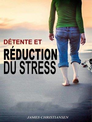cover image of Détente et Réduction du Stress