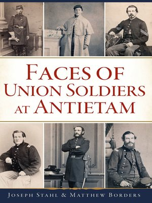 cover image of Faces of Union Soldiers at Antietam