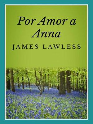 cover image of Por Amor A Anna