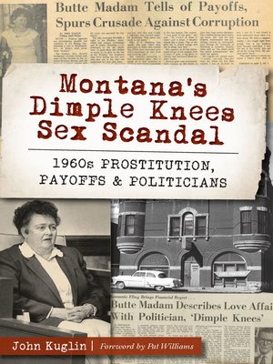 cover image of Montana's Dimple Knees Sex Scandal