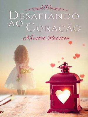 cover image of Desafiando ao Coração