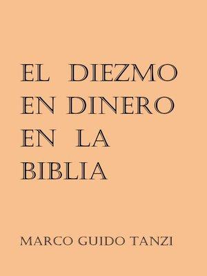 cover image of El diezmo en dinero en la Biblia