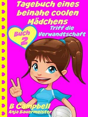 cover image of Tagebuch Eines Beinahe Coolen Mädchens
