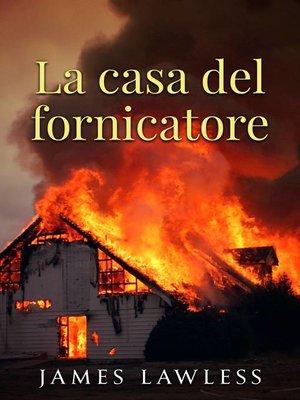cover image of La casa del fornicatore