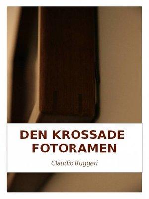 cover image of Den Krossade Fotoramen