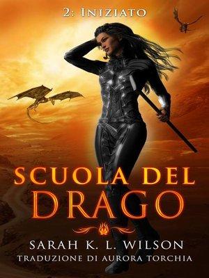 cover image of Scuola del Drago