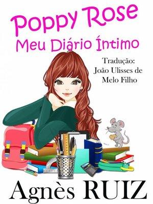 cover image of Poppy Rose,  Meu Diário Íntimo