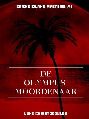 cover image of De Olympus Moordenaar