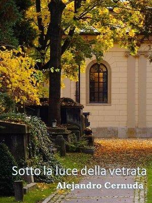 cover image of Sotto la luce della vetrata