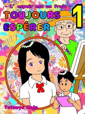 cover image of Toujours espérer
