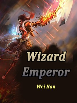 cover image of Wizard Emperor