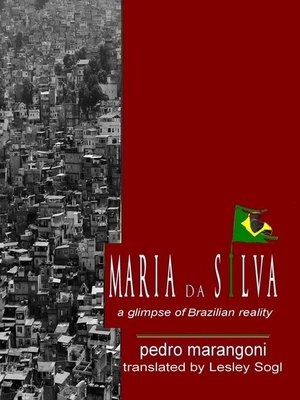 cover image of Maria da Silva--A glimpse of Brazilian reality