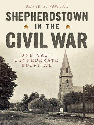 cover image of Shepherdstown in the Civil War
