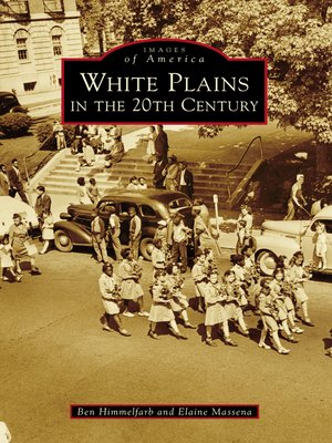 cover image of White Plains in the 20th Century