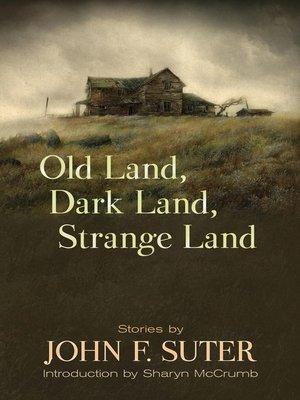 cover image of Old Land, Dark Land, Strange Land