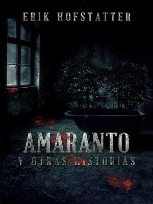 cover image of Amaranto y otras historias