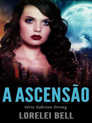 cover image of Série Sabrina Strong--A Ascensão
