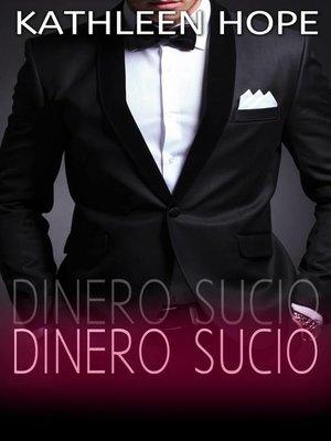 cover image of Dinero sucio
