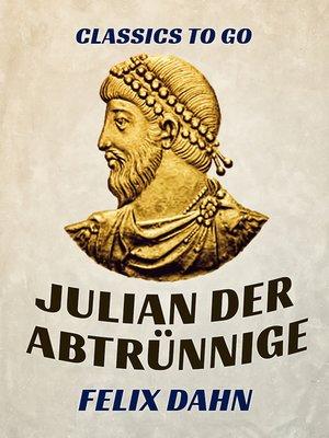 cover image of Julian der Abtrünnige