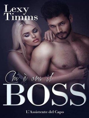 cover image of Chi è ora il Boss
