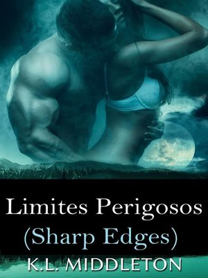 cover image of Sharp Edges--Limites Perigosos