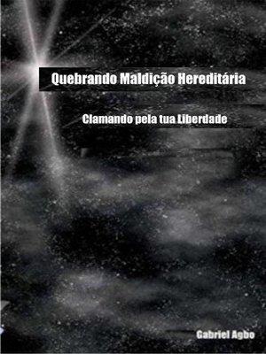 cover image of Quebrando Maldição Hereditária