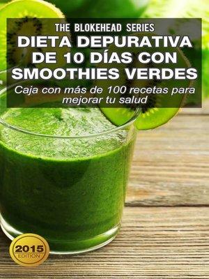 cover image of Dieta depurativa de 10 días con smoothies verdes