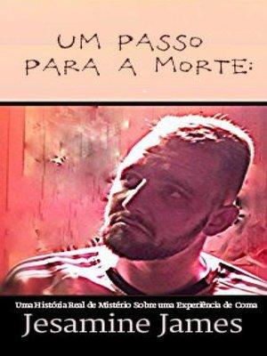 cover image of Um Passo Para a Morte