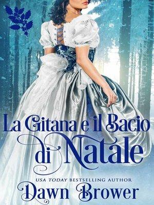 cover image of La gitana e il bacio di Natale