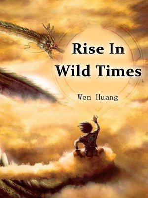 cover image of Rise In Wild Times
