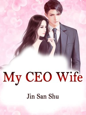 cover image of My CEO Wife