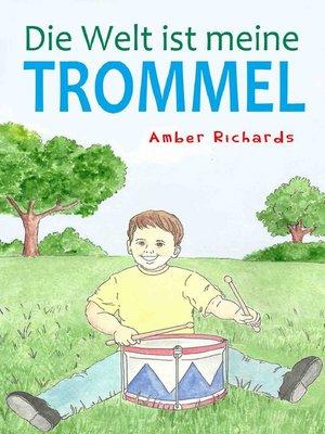 cover image of Die Welt Ist Meine Trommel