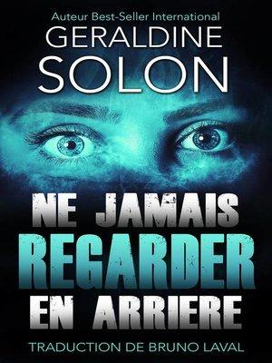 cover image of NE JAMAIS REGARDER EN ARRIERE