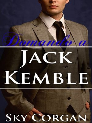 cover image of Domando a Jack Kemble
