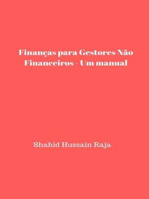 cover image of Finanças para Gestores Não Financeiros--Um manual
