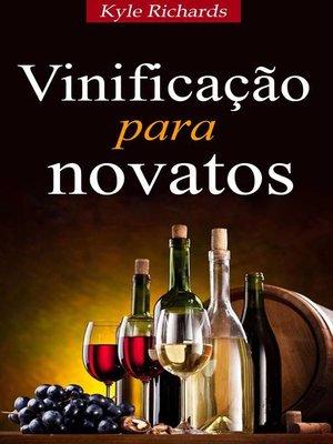 cover image of Vinificação para novatos
