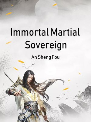 cover image of Immortal Martial Sovereign