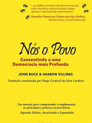 cover image of Nós o Povo, Consentindo a uma Democracia mais Profunda