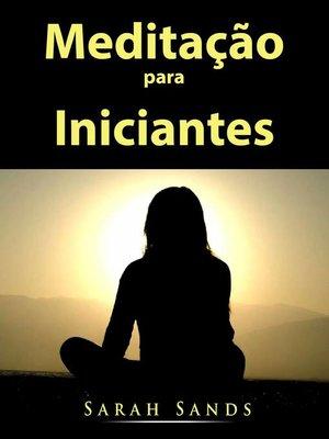 cover image of Meditação para Iniciantes