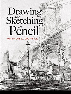 Drawing and sketching in pencil dover art instruction by arthur l guptill