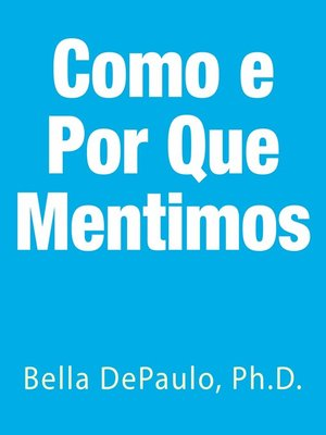 cover image of Como E Por Que Mentimos