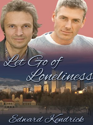 cover image of Let Go of Loneliness