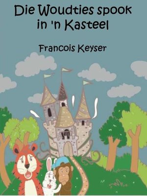 cover image of Die Woudties spook in 'n kasteel