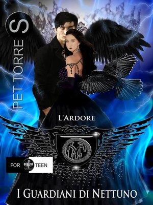 cover image of I Guardiani di Nettuno, L'Ardore