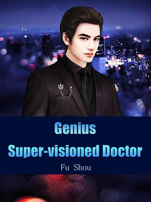 cover image of Genius Super-visioned Doctor